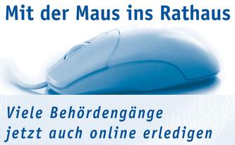 Mit der Maus ins Rathaus - Viele Behördengänge jetzt online erledigen!